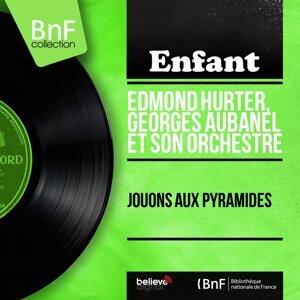 Edmond Hurter, Georges Aubanel et son orchestre 歌手頭像