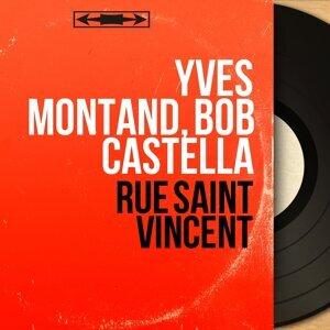 Yves Montand, Bob Castella 歌手頭像