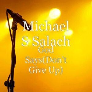 Michael S Salach 歌手頭像
