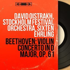 David Oistrakh, Stockholm Festival Orchestra, Sixten Ehrling 歌手頭像