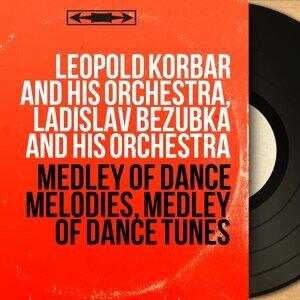 Leopold Korbar and His Orchestra, Ladislav Bezubka and His Orchestra 歌手頭像