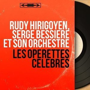 Rudy Hirigoyen, Serge Bessière et son orchestre 歌手頭像
