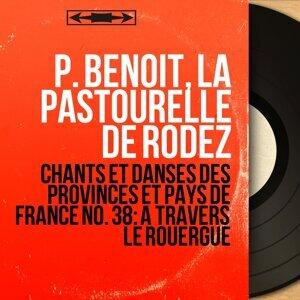 P. Benoit, La Pastourelle de Rodez 歌手頭像