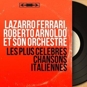 Lazarro Ferrari, Roberto Arnoldo et son orchestre 歌手頭像