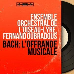 Ensemble orchestral de l'Oiseau-lyre, Fernand Oubradous 歌手頭像