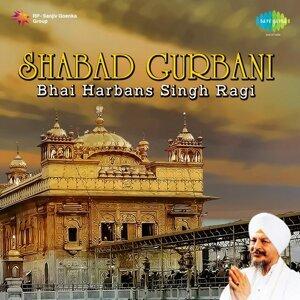 Bhai Harbans Singh Ragi 歌手頭像