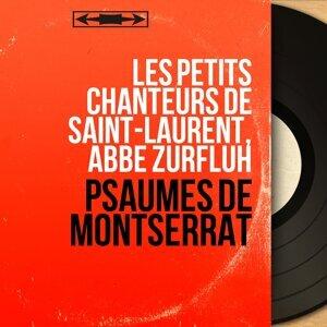 Les petits chanteurs de Saint-Laurent, Abbé Zurfluh 歌手頭像