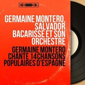 Germaine Montero, Salvador Bacarisse et son orchestre 歌手頭像