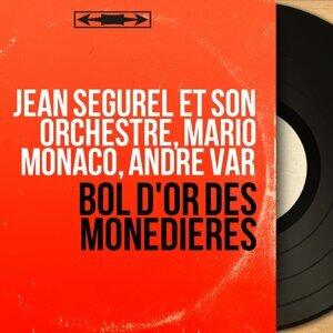 Jean Ségurel et son orchestre, Mario Monaco, André Var 歌手頭像