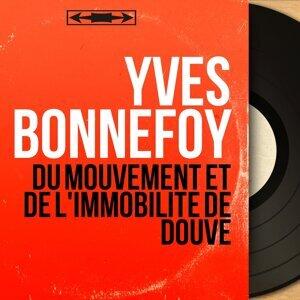 Yves Bonnefoy 歌手頭像