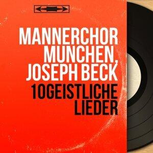 Männerchor München, Joseph Beck 歌手頭像