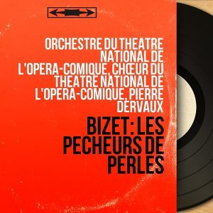 Orchestre du Théâtre national de l'Opéra-Comique, Chœur du Théâtre national de l'Opéra-Comique, Pierre Dervaux 歌手頭像