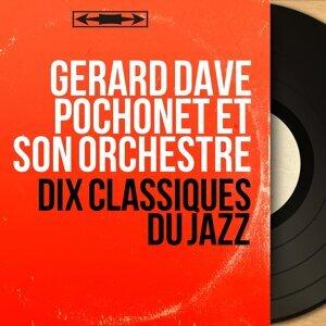 Gérard Dave Pochonet et son orchestre 歌手頭像
