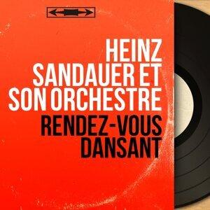 Heinz Sandauer et son orchestre 歌手頭像