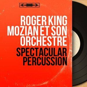Roger King Mozian et son orchestre 歌手頭像