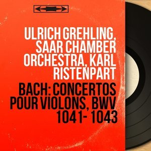 Ulrich Grehling, Saar Chamber Orchestra, Karl Ristenpart 歌手頭像