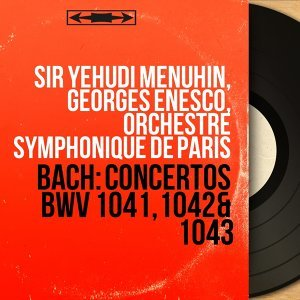 Sir Yehudi Menuhin, Georges Enesco, Orchestre symphonique de Paris 歌手頭像