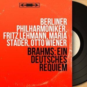 Berliner Philharmoniker, Fritz Lehmann, Maria Stader, Otto Wiener 歌手頭像