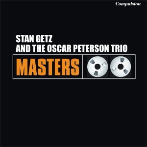 Stan Getz, The Oscar Peterson Trio