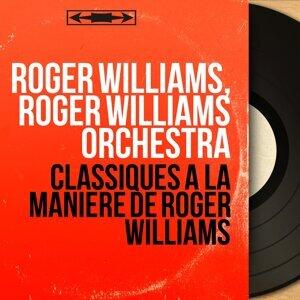Roger Williams, Roger Williams Orchestra 歌手頭像
