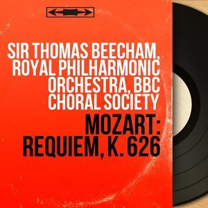 Sir Thomas Beecham, Royal Philharmonic Orchestra, BBC Choral Society 歌手頭像