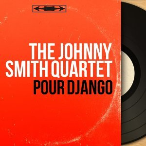 The Johnny Smith Quartet 歌手頭像