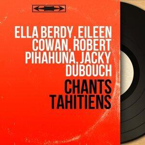 Ella Berdy, Eileen Cowan, Robert Pihahuna, Jacky Dubouch 歌手頭像