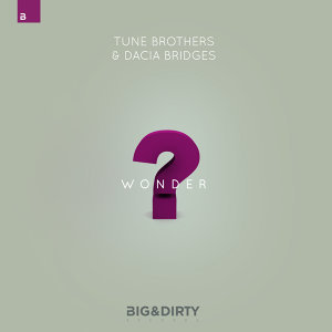 Tune Brothers, Dacia Bridges 歌手頭像