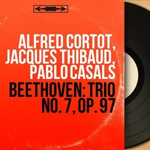 Alfred Cortot, Jacques Thibaud, Pablo Casals 歌手頭像