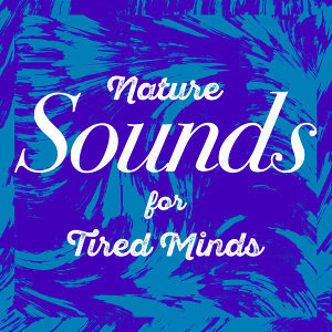 Sounds of Nature!