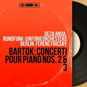 Géza Anda, Rundfunk-Sinfonieorchesters Berlin, Ferenc Fricsay 歌手頭像