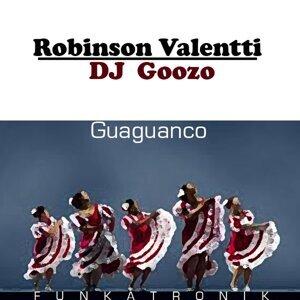 Robinson Valentti, DJ Goozo 歌手頭像