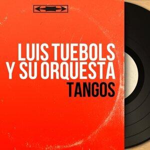 Luis Tuebols y Su Orquesta 歌手頭像