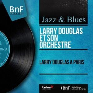 Larry Douglas et son orchestre 歌手頭像