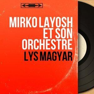 Mirko Layosh et son orchestre 歌手頭像