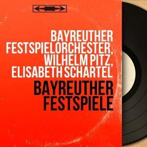 Bayreuther Festspielorchester, Wilhelm Pitz, Elisabeth Schärtel 歌手頭像
