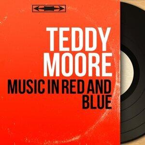 Teddy Moore 歌手頭像
