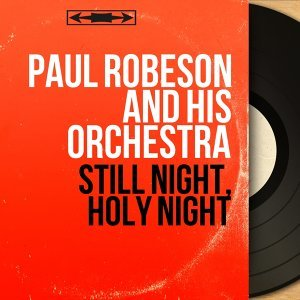 Paul Robeson and His Orchestra 歌手頭像