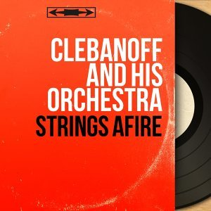Clebanoff and His Orchestra 歌手頭像