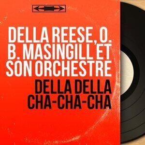 Della Reese, O. B. Masingill et son orchestre 歌手頭像