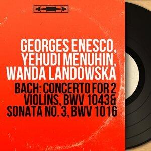 Georges Enesco, Yehudi Menuhin, Wanda Landowska 歌手頭像