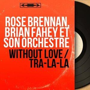Rose Brennan, Brian Fahey et son orchestre 歌手頭像