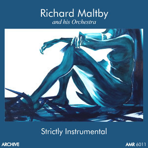 Richard Maltby and His Orchestra 歌手頭像