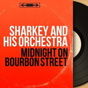 Sharkey and His Orchestra 歌手頭像