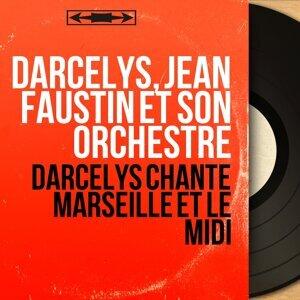 Darcelys, Jean Faustin et son orchestre 歌手頭像