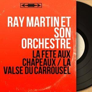 Ray Martin et son orchestre 歌手頭像