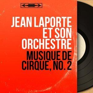 Jean Laporte et son orchestre 歌手頭像