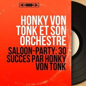 Honky Von Tonk et son orchestre アーティスト写真