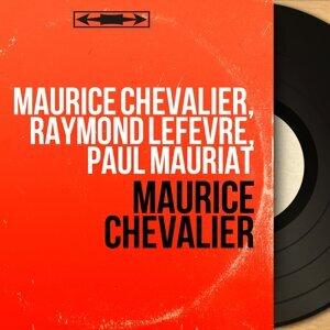 Maurice Chevalier, Raymond Lefèvre, Paul Mauriat 歌手頭像