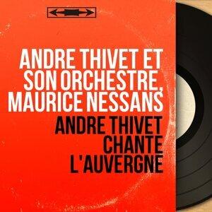 André Thivet et son orchestre, Maurice Nessans アーティスト写真